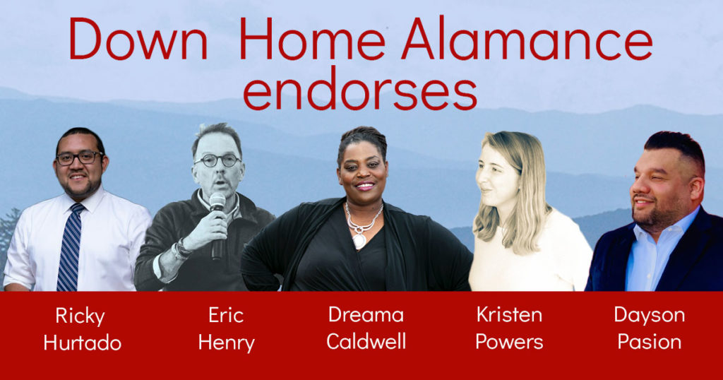 "Photo of five candidates with the text ""Down Home Alamance Endorses"""