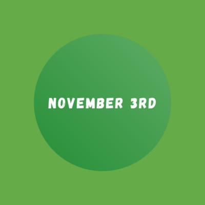 November 3rd